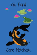 Koi Pond Care Notebook