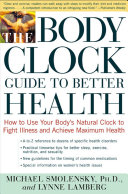 The Body Clock Guide to Better Health