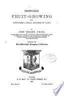 Profitable Fruit growing for Cottagers   Small Holders of Land     Book PDF