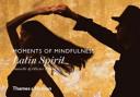 Moments of Mindfulness  Latin Spirit