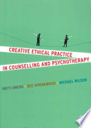 Creative Ethical Practice in Counselling   Psychotherapy Book