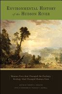 Environmental History of the Hudson River