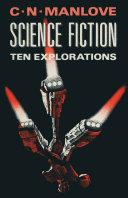 Science Fiction: Ten Explorations [Pdf/ePub] eBook