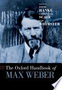 The Oxford Handbook of Max Weber
