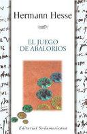 El Juego De Abalorios/ the Glass Bead Game