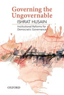 link to Governing the ungovernable : institutional reforms for democratic governance. Ishrat Husain in the TCC library catalog