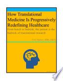 How Translational Medicine Is Progressively Redefining Healthcare