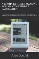 A Complete User Manual for Amazon Kindle Paperwhite