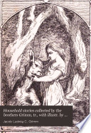 Household Stories Collected By The Brothers Grimm  Tr   With Illustr  By E H  Wehnert