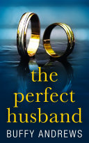 The Perfect Husband: A nail biting gripping psychological thriller Pdf/ePub eBook
