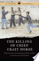 The Killing of Chief Crazy Horse
