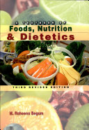 A Textbook of Foods, Nutrition & Dietetics