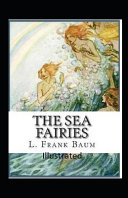 The Sea Fairies Illustrated