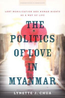 The Politics of Love in Myanmar