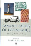 Famous Fables of Economics