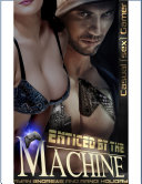 Enticed By The Machine