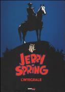 Jerry Spring. L'integrale