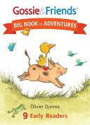 Gossie   Friends Big Book of Adventures Book