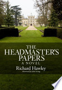 The Headmasters Papers