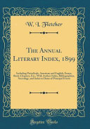 The Annual Literary Index 1899