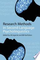 Research Methods in Second Language Psycholinguistics