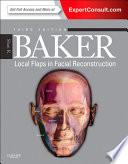 Local Flaps in Facial Reconstruction E Book Book