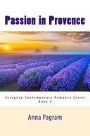 Passion in Provence