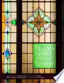 Detroit's Historic Places of Worship