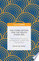 The Third Option for the South China Sea Book