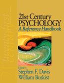 21st Century Psychology  A Reference Handbook