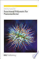 Functional Polymers For Nanomedicine Book PDF