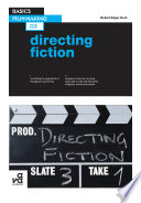 Basics Film Making 03  Directing Fiction