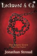 Lockwood & Co#5: Makam Tanpa Penghuni (The Empty Grave)