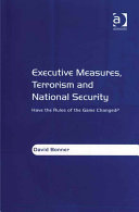 Executive Measures  Terrorism and National Security