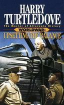 Pdf Upsetting the Balance (Worldwar, Book Three)