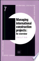 Managing International Construction Projects