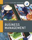 Oxford IB Diploma Programme: Business Management Course Companion