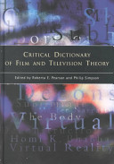 Critical Dictionary of Film & Television Theory