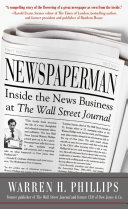 Newspaperman  Inside the News Business at The Wall Street Journal