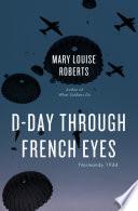 D Day Through French Eyes