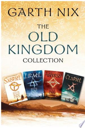Download The Old Kingdom Collection Free Books - Read Books