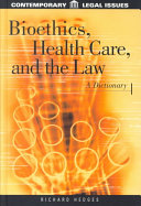 Bioethics Health Care And The Law