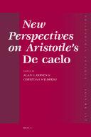 New Perspectives on Aristotle s De caelo