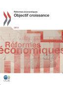Réformes économiques 2012 Objectif croissance