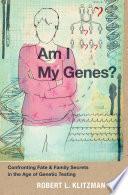 Am I My Genes  Book