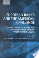 European Banks and the American Challenge