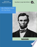 Life Of Abraham Lincoln Easyread Large Bold Edition