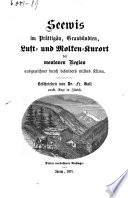 Seewis im Prättigäu, Graubündten, Luft- und Molken-Kurort der montanen Region ausgezeichnet durch besonders mildes Klima