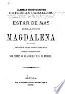 Ultimas producciones de Fernán Caballero Ester de más relación y Magdalena