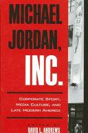 Michael Jordan, Inc.